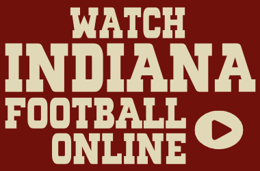 Watch Indiana Football Games Online