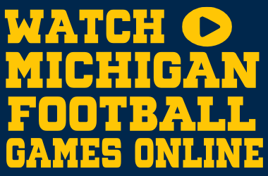 Watch Michigan Football Online For Free