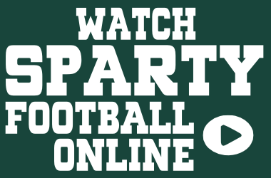 Watch Michigan State Football Games Online