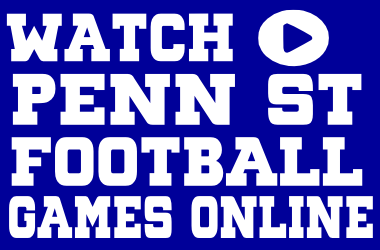 Watch Penn State Football Games Online